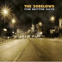 20BELOWS, THE - For Better Days CD