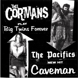 CORMANS / PACIFICS split 7""