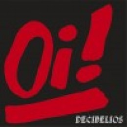 DECIBELIOS - Oi! LP