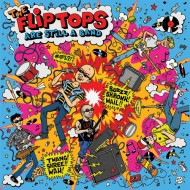 FLIP-TOPS, THE - Are Still A Band LP