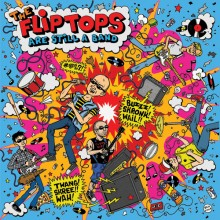 FLIP-TOPS, THE - Are Still A Band LP (limited blue wax)
