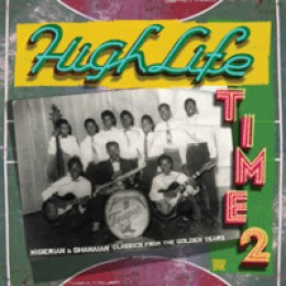 V/A HIGHLIFE TIME Vol.2 - More Nigerian and Ghanaian Classics 3xLP