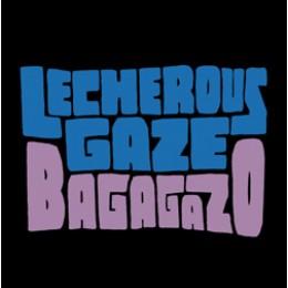 """LECHEROUS GAZE - Bagagazo 7"""""""