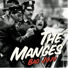 MANGES, THE - Bad Juju LP