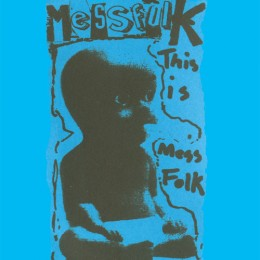 MESS FOLK - This is Mess Folk... And More LP