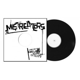 MISTREATERS, THE - Live at Circle A LP