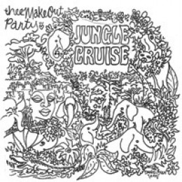 """MAKEOUT PARTY, THEE - Jungle Cruise / Bittersweet Bubblegum 7"""""""