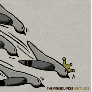 PRICEDUIFKES, THE - Can't Lose CD