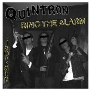 QUINTRON - Ring The Alarm 7""