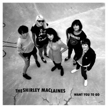 """SHIRLEY MACLAINES, THE - Want You To Go 7"""""""