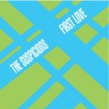 """THE SUSPICIONS - First Love 7"""""""
