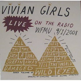 VIVIAN GIRLS - Live on the Radio LP