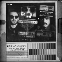 MOJOMATICS - You are the reason for my troubles LP + CD